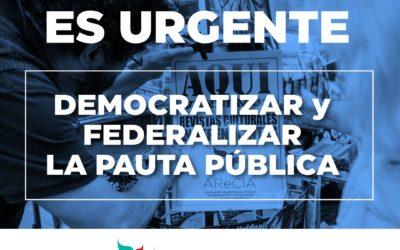 Campaña para democratizar y federalizar la pauta oficial